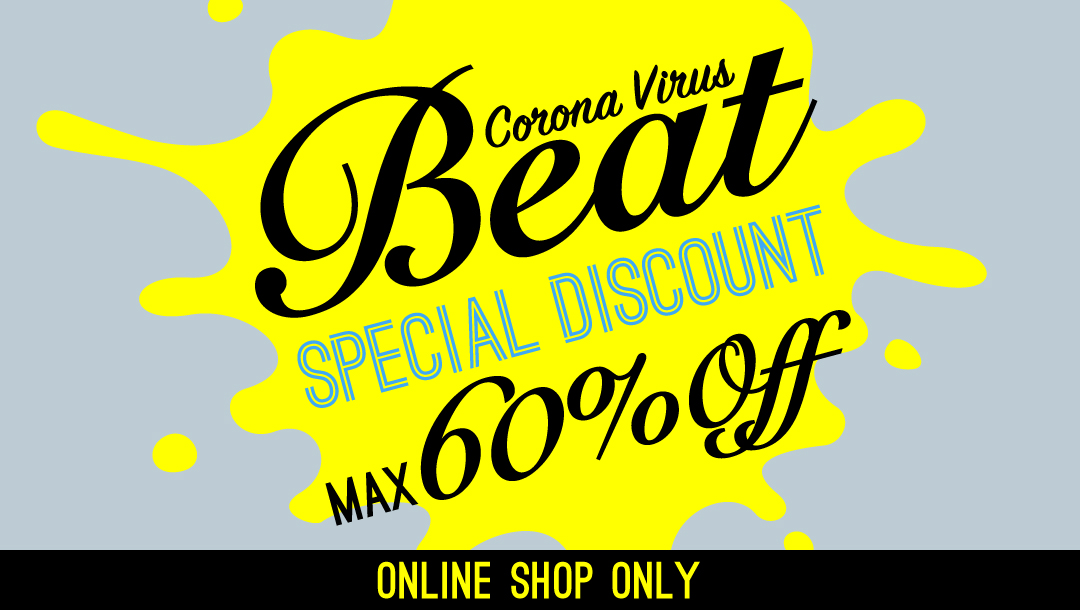 BEAT CORONA VIRUS/SPECIAL DISCOUNT
